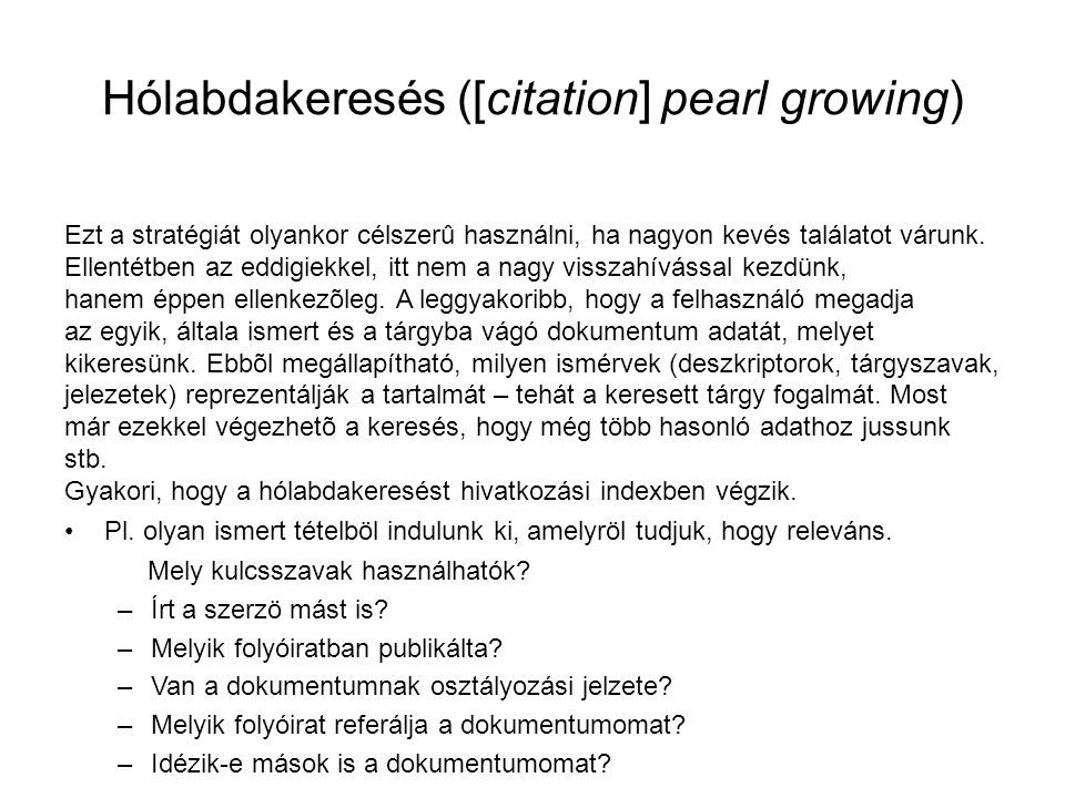 Hólabdakeresés ([citation] pearl growing)‏